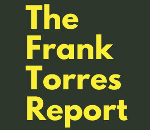 The Frank Torres Report